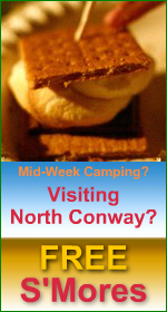 A Mid-Week camping stay near North Conway could earn you FREE S'Mores - Click for full details!